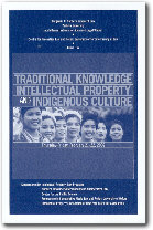 Traditional Knowledge, Intellectual Property, and Indigenous Culture