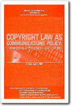 Copyright Law as Communications Policy