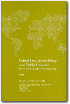 Patent Law, Public Interest, and Social Policy